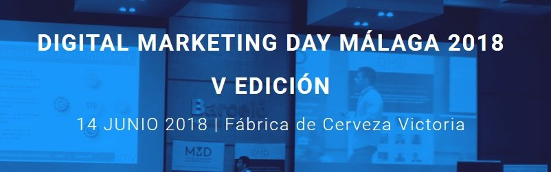 Digital Marketing Day Malaga 2018