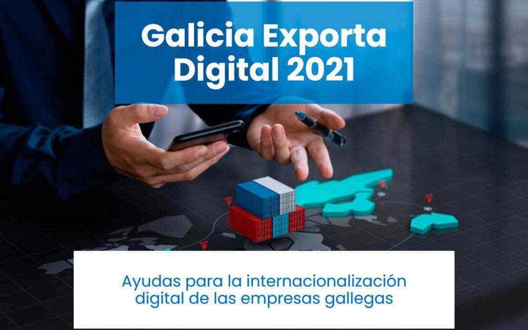 galicia-exporta-digital-2021-ayuda-internacionalizacion-digital-empresas-gallegas